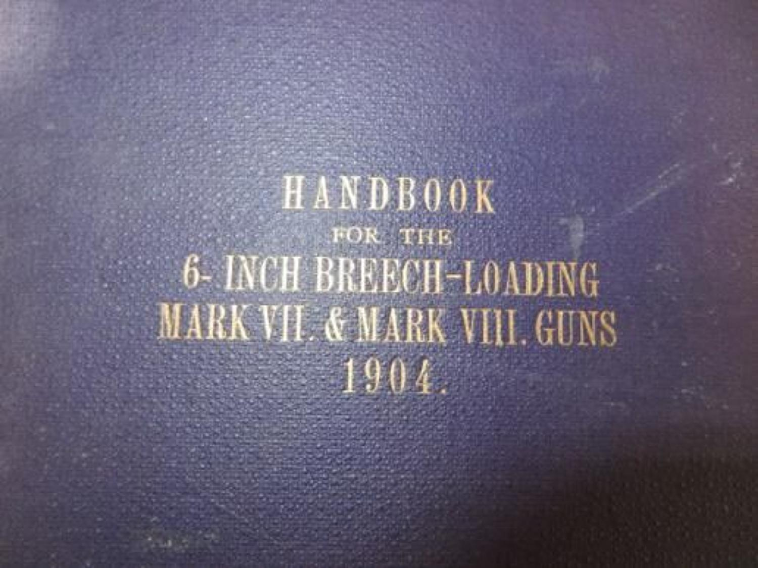 Handbook for the 6 Inch Breech Loading Gun 1904