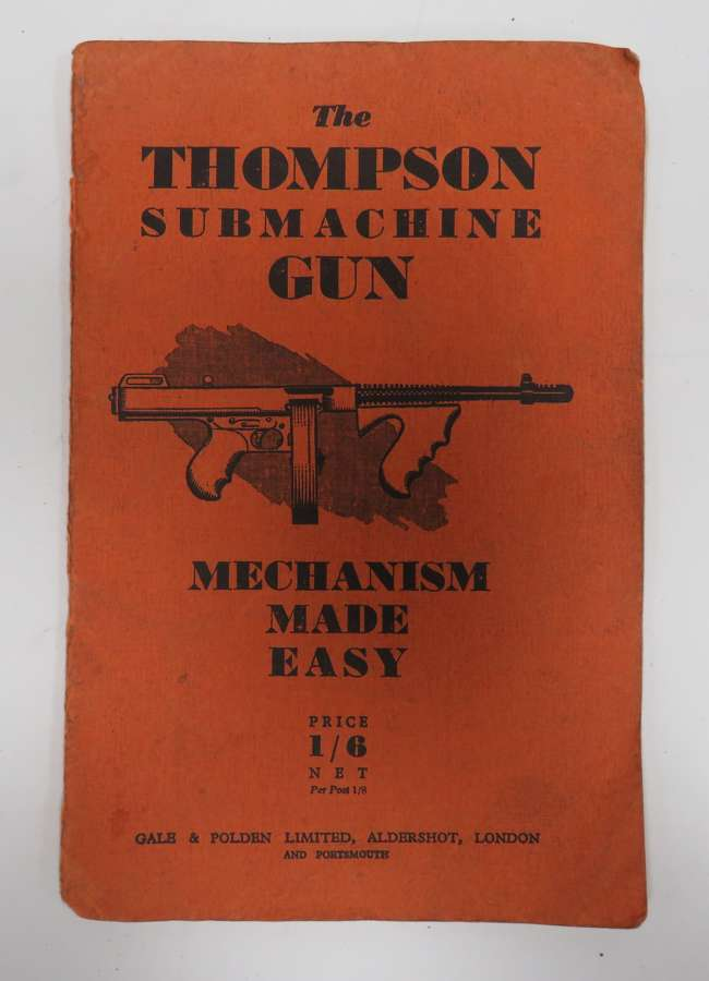WW 2 Thompson Sub Machine Gun Handbook