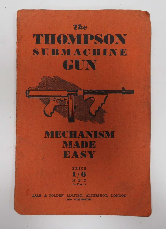 WW 2 Thompson Sub Machine Gun Handbook