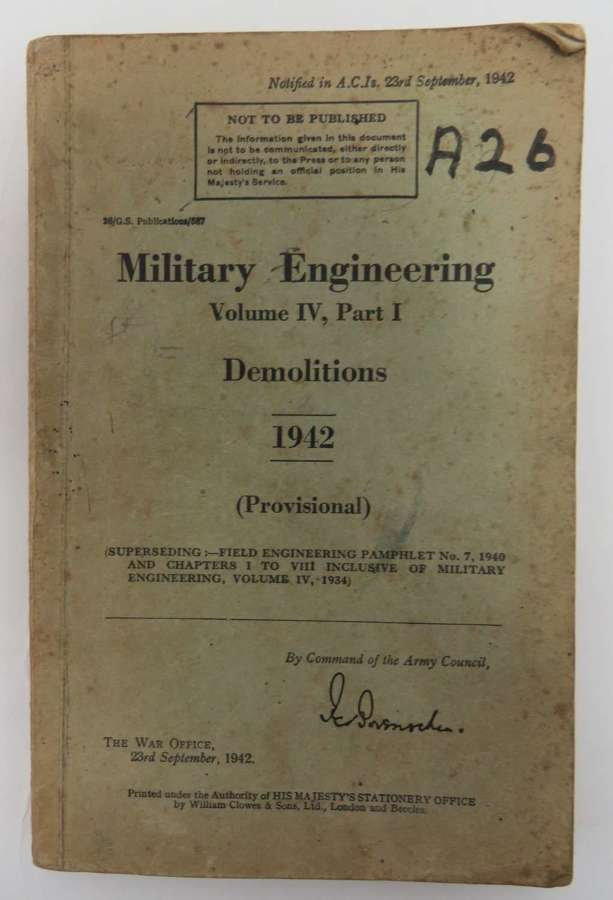 WW2 1942 Dated Military Engineering Demolitions Manual
