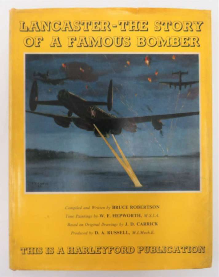 Lancaster- The Story of a Famous Bomber